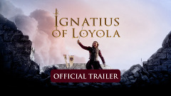 Ignatius of Loyola trailer